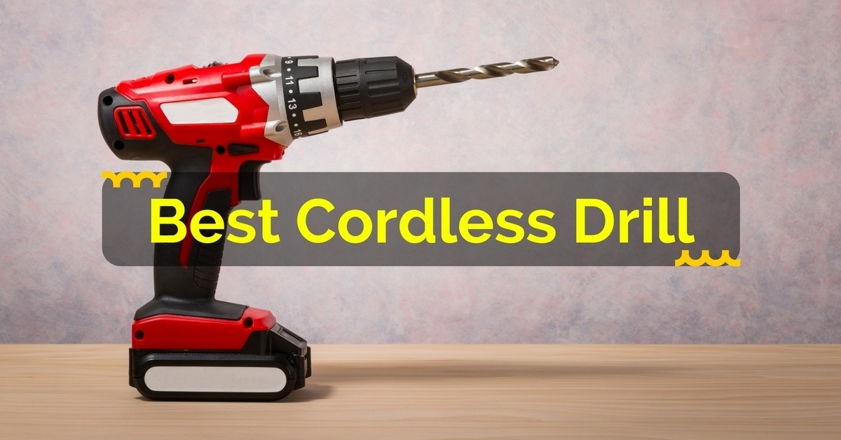 Tips for Selecting the Right Cordless Drill